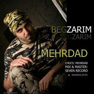 Mehrdad – Begzarim