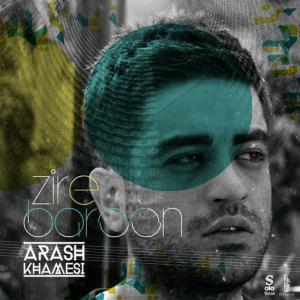 Arash Khamesi – Zire Baroon