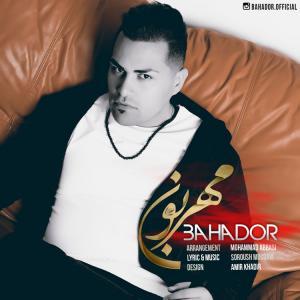 Bahador – Mehraboon