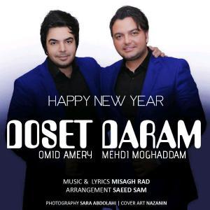 Mehdi Moghaddam – Dooset Daram (Ft Omid Ameri)