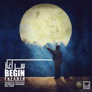 Farshid – Begin (Ft Ashkan Shayesteh)