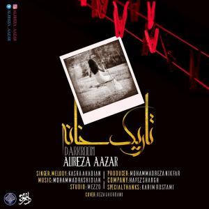 Alireza Azar – Tarik Khane (Ft Kasra Ahadian)