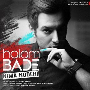 Nima Nodehi – Halam Bade