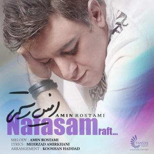 Amin Rostami – Nafasam Raft