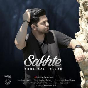 Abolfazl Fallah – Sakhte