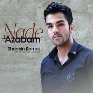 Shaahin Kamali – Azabam Nade