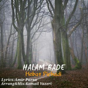 Hebat Pirhadi – Halam Bade