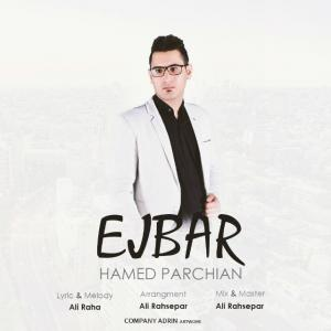Hamed Parchian – Ejbar
