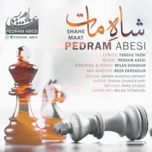 Pedram Abesi – Shahe Maat