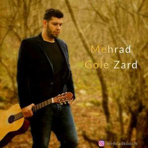 Mehrad – Gole Zard