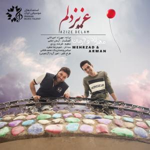Mehrzad Amirkhani – Azize Delam (Ft Arman Emami)