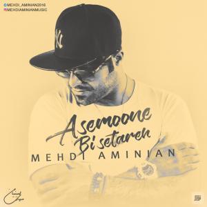 Mehdi Aminian – Asemoone Bi Setareh