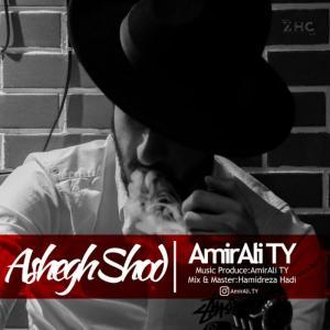 Amirali TY – Ashegh Shod