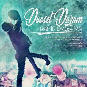 Hamid Salehian – Dooset Daram