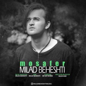 Milad Beheshti – Mosafer