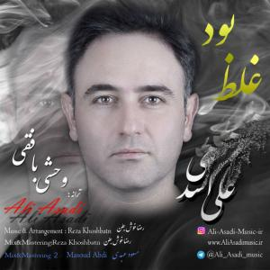 Ali Asadi – Ghalat Bood