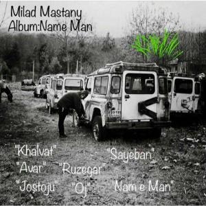 Milad Mastany – Name Man