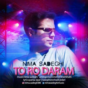 Nima Sadeghi – To Ro Daram