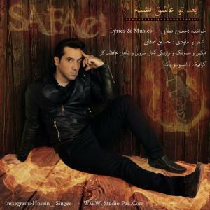 Hossein Safaei – Bade To Ashegh Nashodam