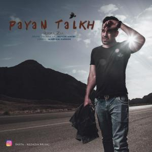 Reza Zia – Payan Talkh