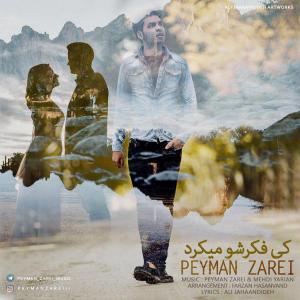 Peyman Zarei – Ki Fekresho Mikard