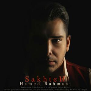 Hamed Rahmani – Sakhteh