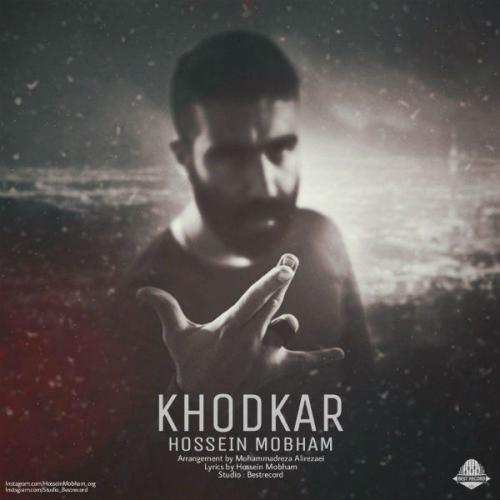Hossein Mobham – Khodkar