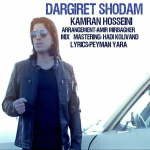 Kamran Hosseini – Dargiret Shodam