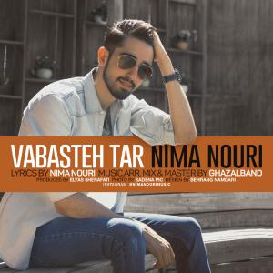 Nima Nouri – Vabasteh Tar