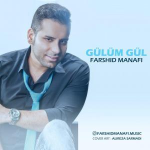 Farshid Manafi – Gulum Gul