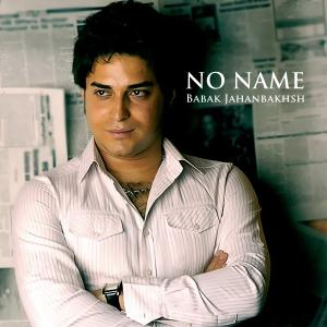 Babak Jahanbakhsh – No Name