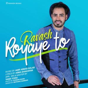 Ravash – Royaye To