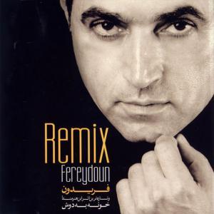 Fereydoun Asraei – Remix