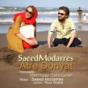 Saeed Modarres – Atre Donyaat