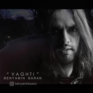 Benyamin Baran – Vaghti