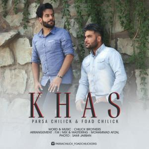 Parsa Chilick and Foad Chilick – Khas