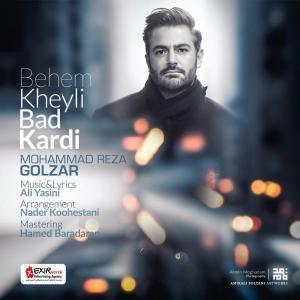 Mohammadreza Golzar – Behem Kheyli Bad Kardi
