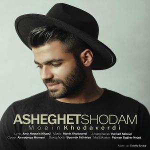 Moein Khodaverdi – Asheghet Shodam