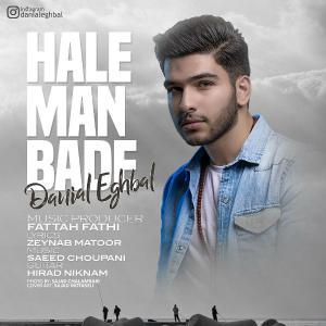 Danial Eghbal – Hale Man Bad
