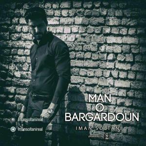 Iman Soltani – Mano Bargardoun