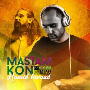 Hamid Hiraad – Mastam Kon (DJ Nima Remix)