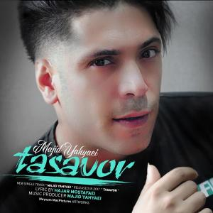 Majid Yahyaei – Tasavor