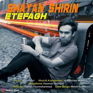 Shayan Shirin – Etefagh