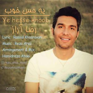 Reza Araz – Ye Hesse Khob