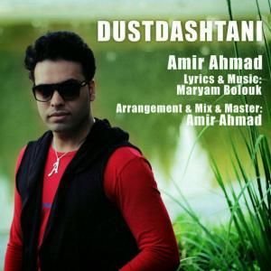 Amir Ahmad – Dustdashtani