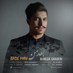 Alireza Ghaderi – Bade Man