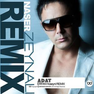Naser Zeynali – Adat (Erfan Hoseyni Remix)