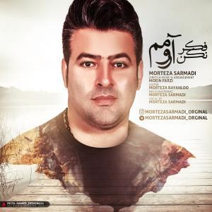 Morteza Sarmadi – Fekr Nakon Aromam