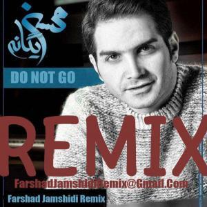 Farshad Jamshidi – Do Not Go