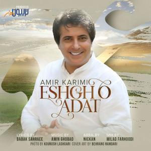 Amir Karimi – Eshgho Adat